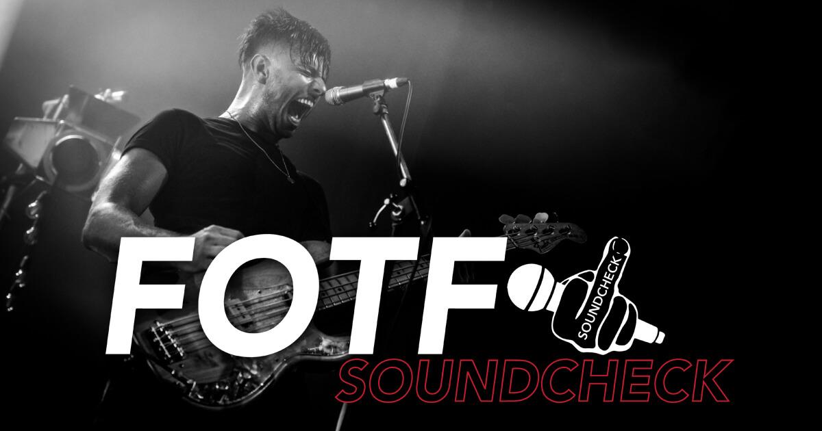 FOTF Soundcheck