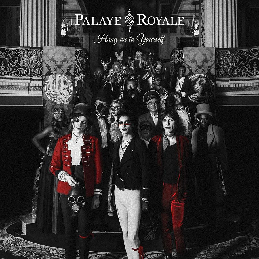 Palaye Royale Have Released New Single & Video For Hang On To Yourself