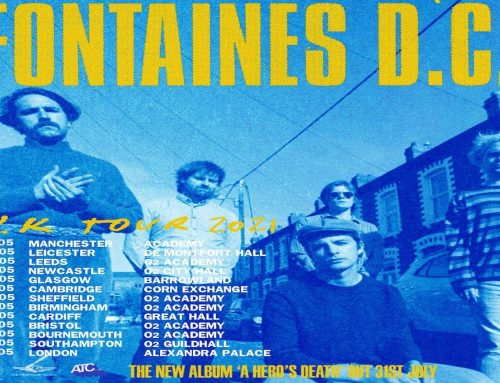 Fontaines DC Announce 2021 Tour Dates
