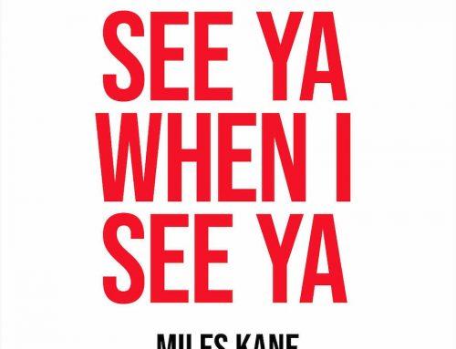 Miles Kane Releases 'See Ya When I See Ya' Video